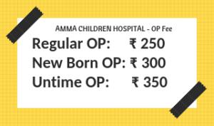Amma Children Hospital OP Fee Details